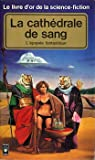 Le livre d'or de la science-fiction : la cathédrale de sang par Duveau