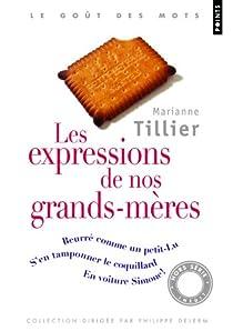 Les expressions de nos grands-mères par Tillier