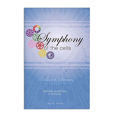 Aroma Tools Symphony Of The Cells  Balance   Harmony Booklet  3Rd Edition  By Boyd Truman