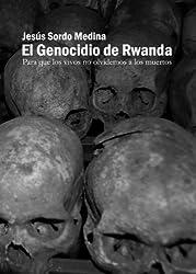 El Genocidio de Ruanda (Spanish Edition)