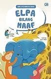 Ayo Berkata Baik: Elpa Bilang Maaf (Indonesian Edition)