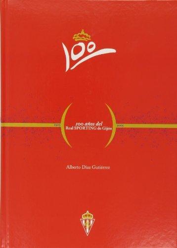 Descargar Libro Centenario Del Real Sporting De Gijon Alberto DÍaz GutÍerrez