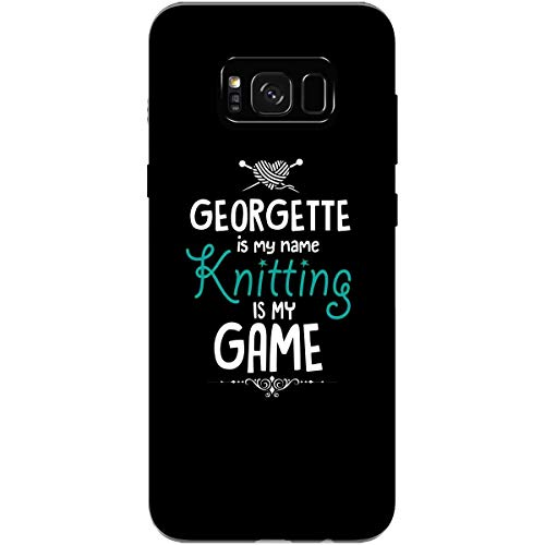 GEORGETTE is My Name Knitting My Game Love to Knit Gift - Phone Case Fits Samsung S8+ Black ()