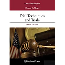 Trial Techniques and Trials (Aspen Coursebook Series)