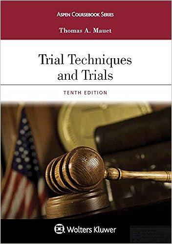 Trial Techniques and Trials (Aspen Coursebook)