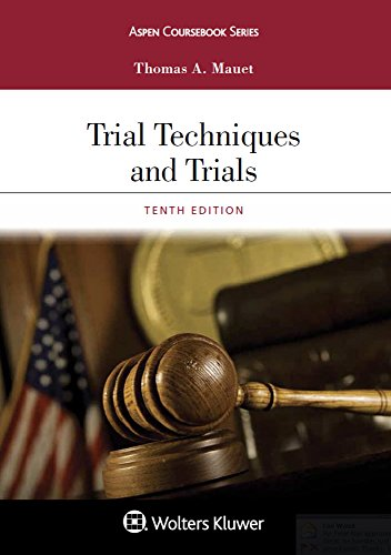 Trial Techniques and Trials (Aspen Coursebook)