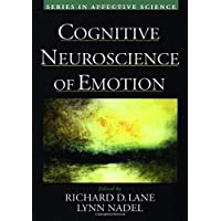 Cognitive Neuroscience of Emotion (Series in Affective Science)