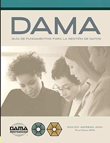 Libro : The DAMA Guide to the Data Management Body of Kno...