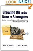 Growing Up in the Care of Strangers