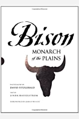 Bison: Monarch of the Plains Hardcover