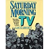 Saturday Morning TV, Gary H. Grossman, 0517641143