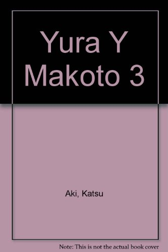 Yura Y Makoto 3 por Katsu Aki