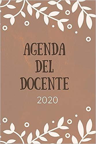 Agenda del docente 2020: Agenda scuola, Agenda Lavoro ...