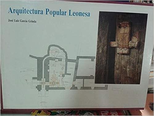 Arquitectura Popular Leonesa. 2 VOL.: Amazon.es: José Luis García Grinda: Libros