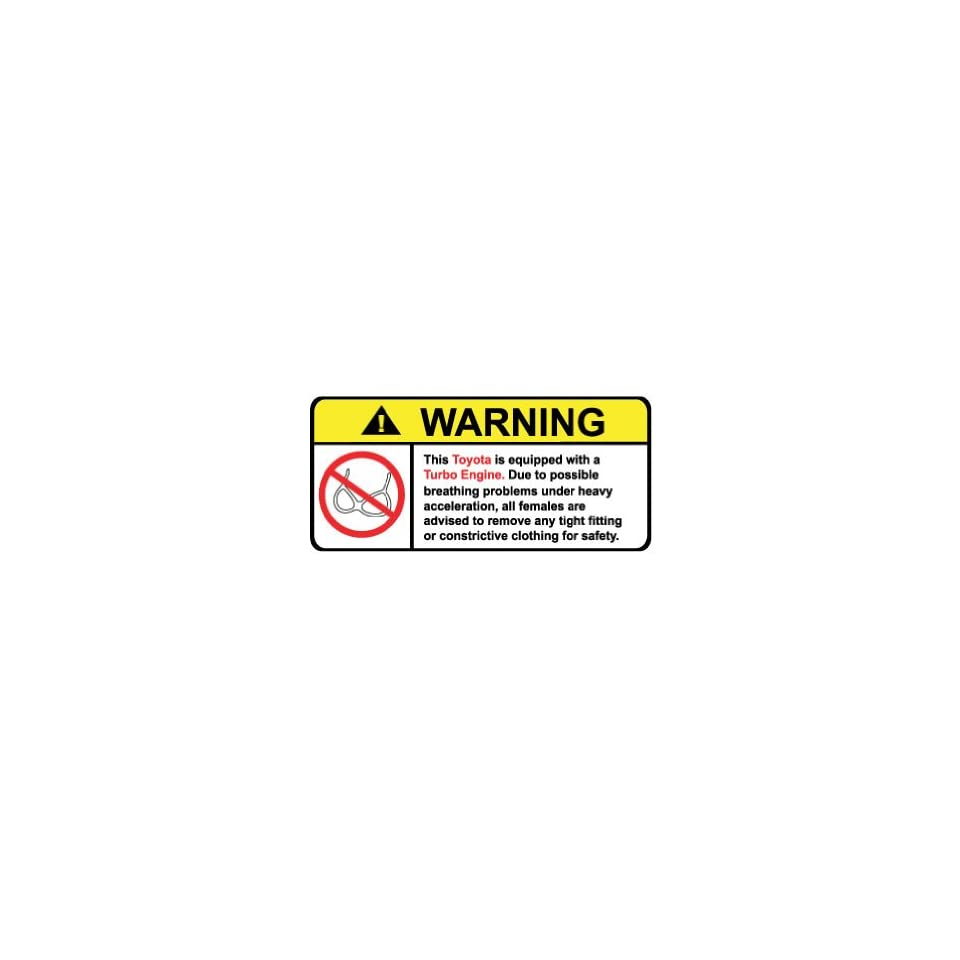 Toyota Turbo Engine No Bra, Warning decal, sticker