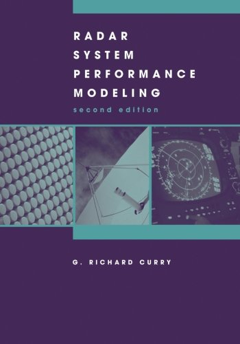 Radar System Performance Modeling, Second (Artech House Radar)