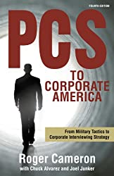PCS to Corporate America: From Military Tactics to Corporate Interviewing Strategy