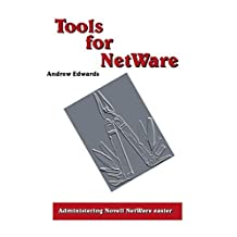 Tools for NetWare by Andrew Edwards (2001-06-15)
