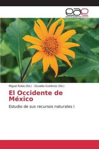 Descargar Libro El Occidente De México Rubio Miguel