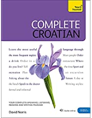 Complete Croatian Beginner to Intermediate Course: Learn to read, write, speak and understand a new language