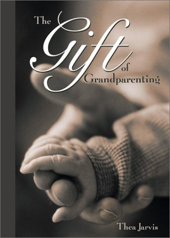 Read Online The Gift of Grandparenting PDF