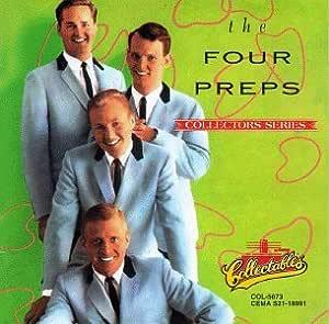 FOUR PREPS - Capitol Collectors Series: The Four Preps - Amazon.com Music