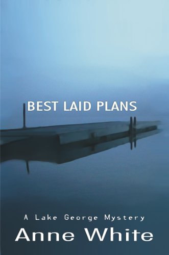 Best Laid Plans (The Lake George Mystery Series Book 2)