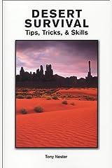 Desert Survival Tips, Tricks, & Skills Paperback