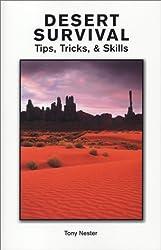 Desert Survival Tips, Tricks & Skills