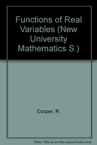 Functions of Real Variables (New University Mathematics)