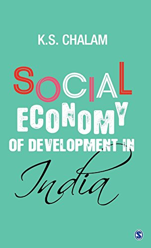 Social Economy of Development in India by K S Chalam