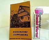 Front cover for the book Museumsdorf Cloppenburg Niedersächsisches Freilichtmuseum by Hermann Kaiser