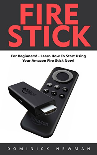 Fire Stick Beginners Streaming Devices ebook product image
