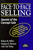 img - for Face-to-face Selling: Secrets of the Concept Sale book / textbook / text book
