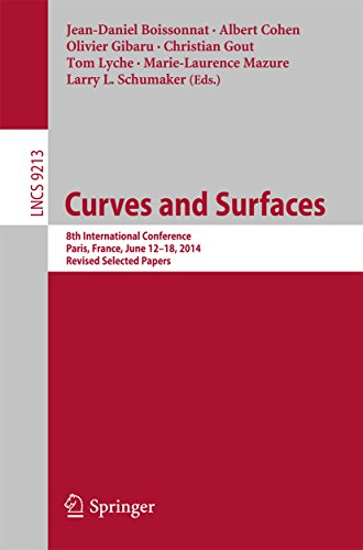 Download Curves and Surfaces: 8th International Conference, Paris, France, June 12-18, 2014, Revised Selected Papers (Lecture Notes in Computer Science) Pdf