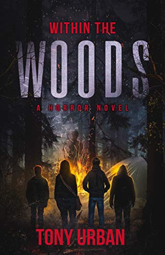 Within the Woods: A Horror Novel by [Urban, Tony]