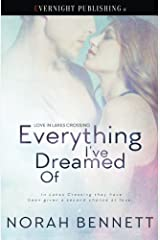 Everything I've Dreamed Of (Love in Lakes Crossing) (Volume 2)