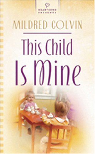 book cover of This Child Is Mine