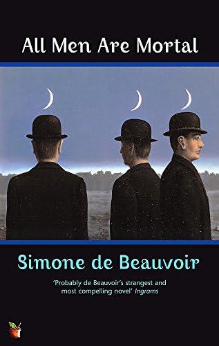 Read All Men Are Mortal By Simone De Beauvoir