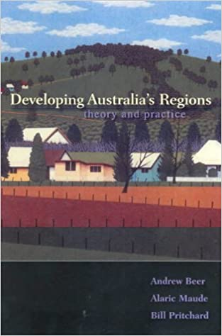 Book Developing Australia's Regions: Theory & Practice