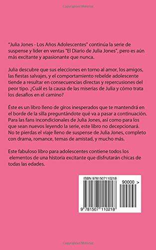 Julia Jones - Los Años Adolescentes - Libro 1: Desmoronándome: Julia Jones - Los Años Adolescentes (Spanish Edition): Katrina Kahler, Cinta Garcia de la ...