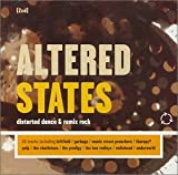 Altered States: Distorted Dance And Remix Rock