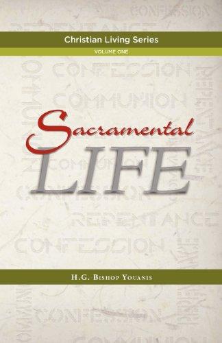 Sacramental Life (SACRAMENTAL LIFE)