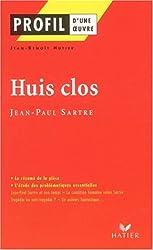 Profil d'une oeuvre : Huis clos, Sartre (Etude de texte)
