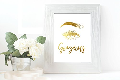 Gorgeous eye Gold Foil Art Inspirational Quote 8 inches x 10 inches Custom Made Wall Art by My Golden Wish