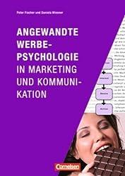 Marketingkompetenz: Angewandte Werbepsychologie in Marketing und Kommunikation von Bidmon. Robert K. (2011) Taschenbuch