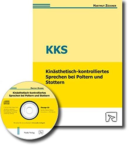 Kinästhetisch-kontrolliertes Sprechen (KKS) bei Poltern und Stottern