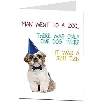 Amazon Funny Happy Birthday Card Dog Shih Tzu Joke For Men
