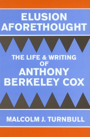 elusion-aforethought-the-life-and-writing-of-anthony-berkeley-cox