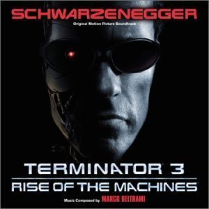 Terminator 3: Rise Of The Machines by unknown Soundtrack edition (2003) Audio CD ()
